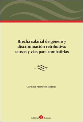 Coberta del llibre: Brecha salarial de género y discriminación retributiva : causas y vías para combatirlas